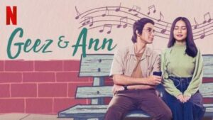 Geez & Ann (2021) English subtitles