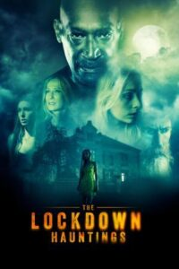 The Lockdown Hauntings (2021) english subtitles